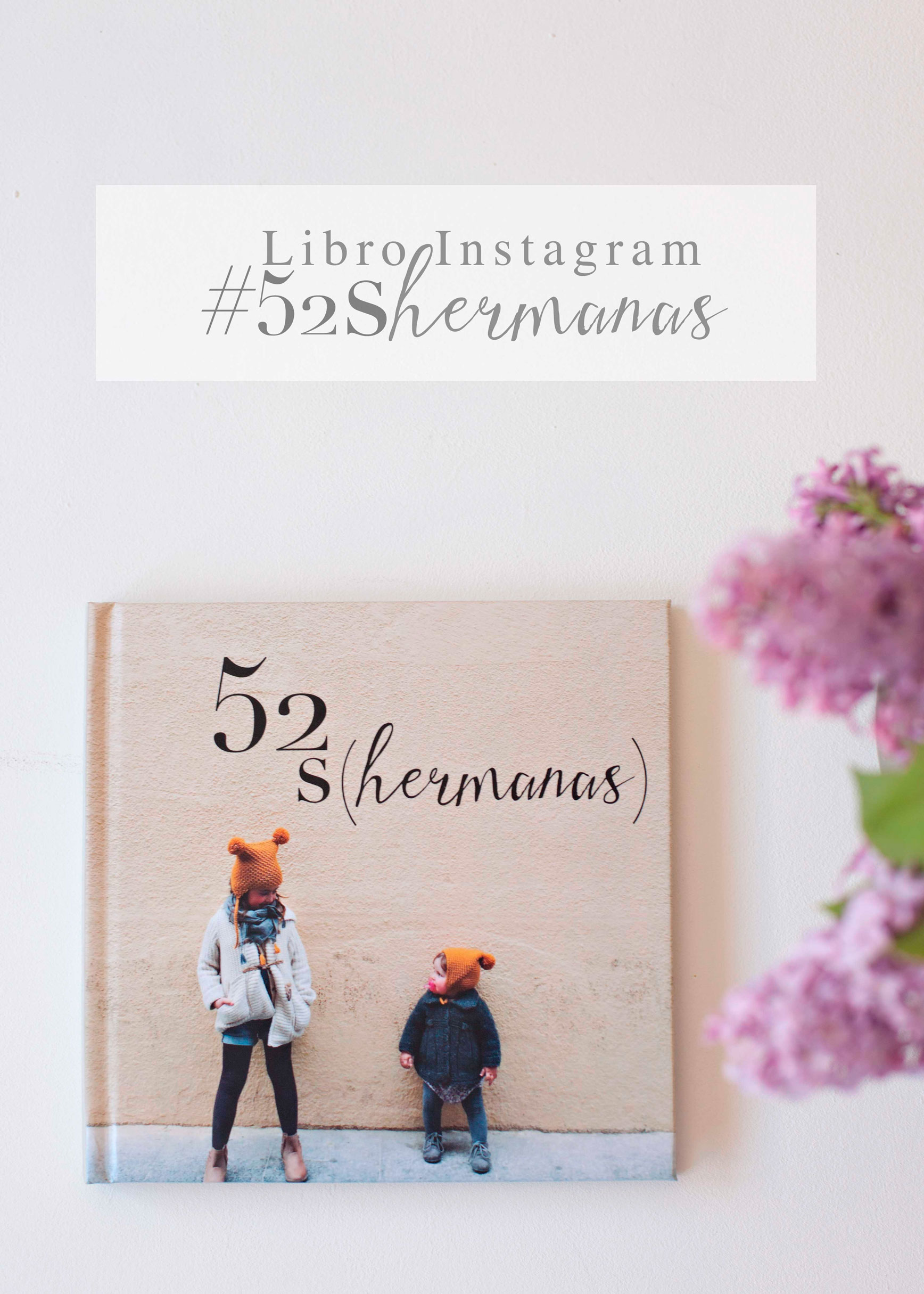 Libro de fotos Instagram: 52 Shermanas