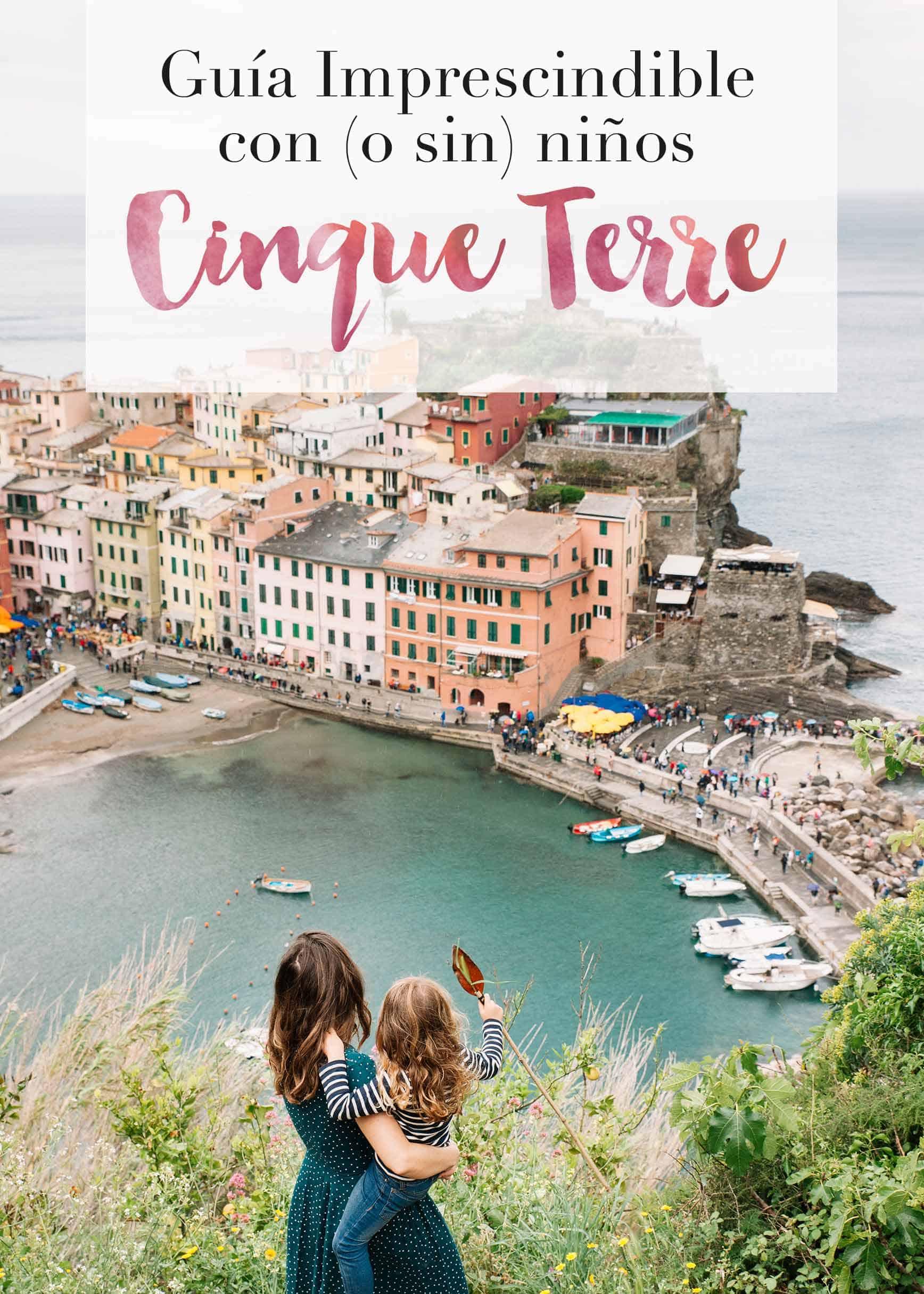Guía imprescindible para visitar Cinque Terre con niños