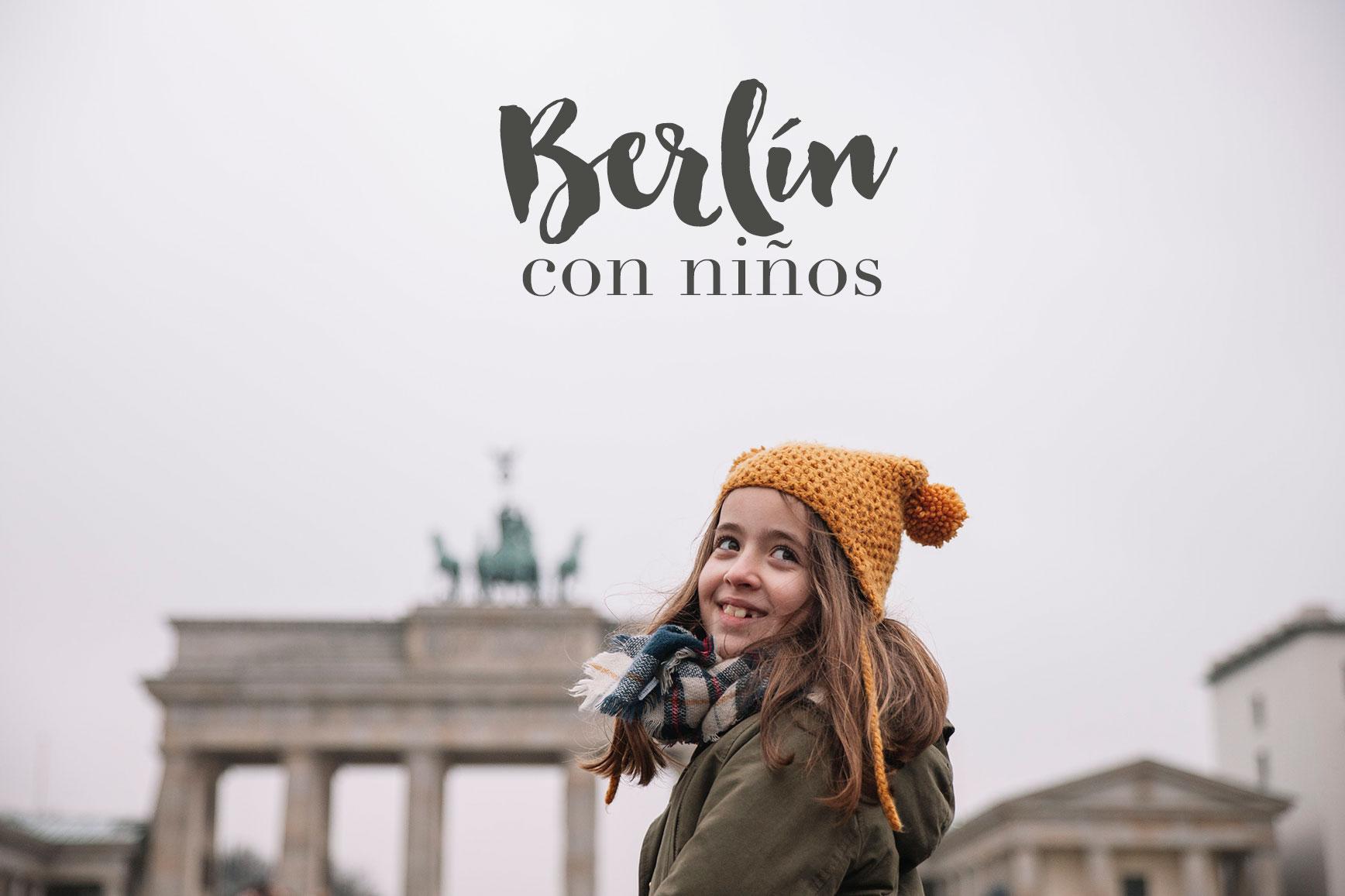 Berlín con niños- Los mejores planes