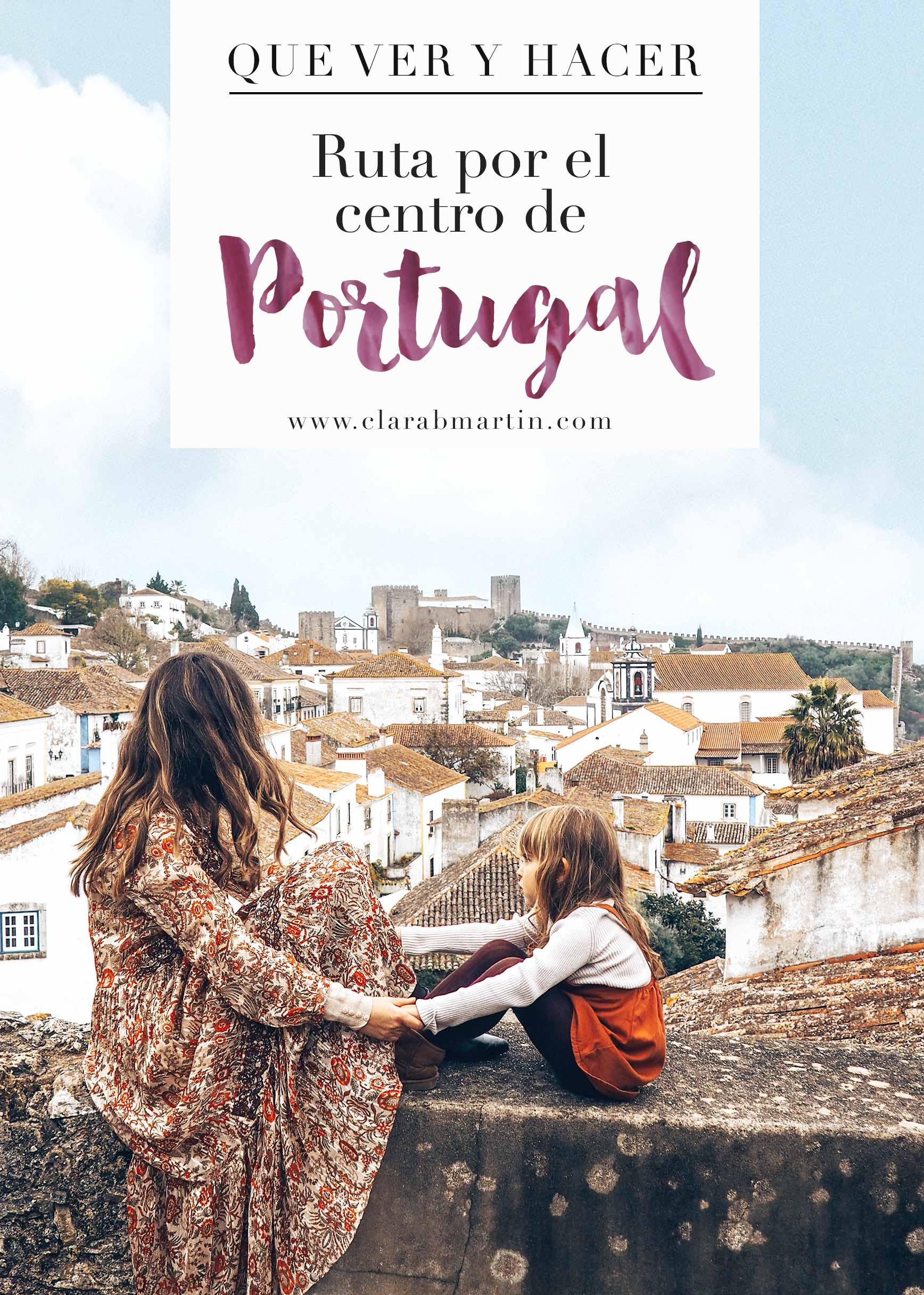 Ruta por el centro de Portugal